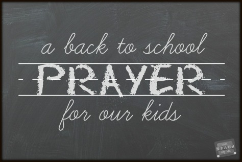 back-to-school-prayer-for-our-kids