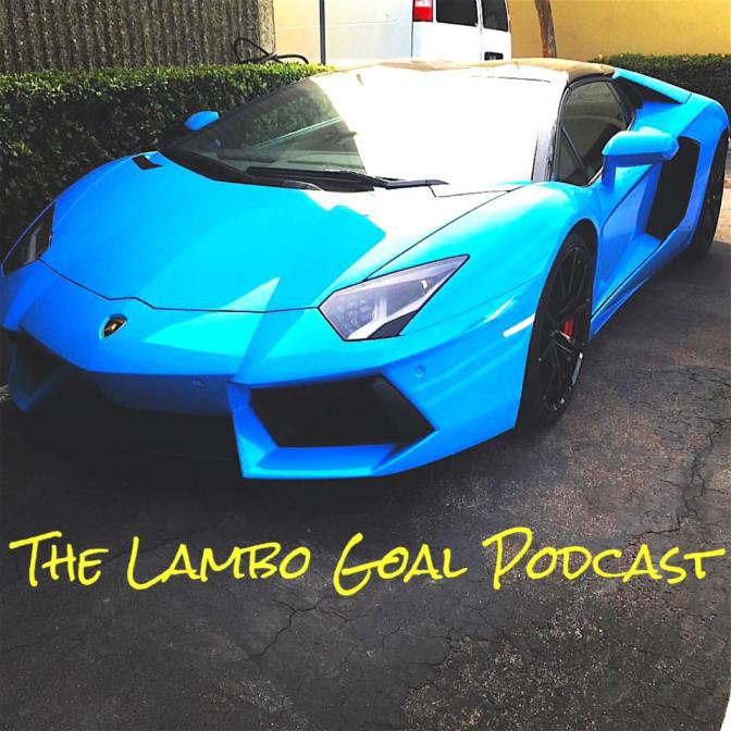 #94 Lambo Goal – A Template for Your 2016 Goals [PODCAST]