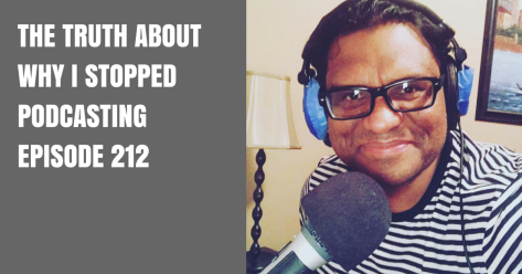 THE TRUTH ABOUT WHY I STOPPED PODCASTING